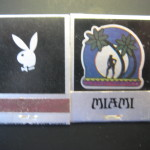 Miami Playboy Club Matches