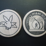 Playboy Club Miami Wooden Nickel