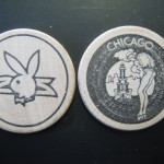 Playboy Club Chicago Wooden Nickel