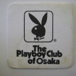 The Playboy Club of Osaka Japan coaster