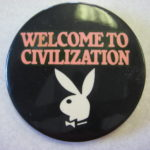 Welcome to civilization pin